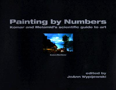 Image for Painting by Numbers: Komar and Melamid's Scientific Guide to Art