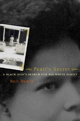 Image for Pearl's Secret: A Black Man's Search for His White Family