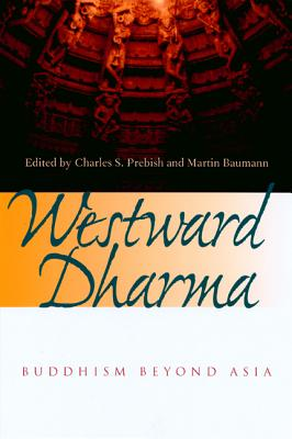 Image for Westward Dharma: Buddhism beyond Asia