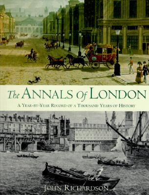 Image for The Annals of London: A Year by Year Record