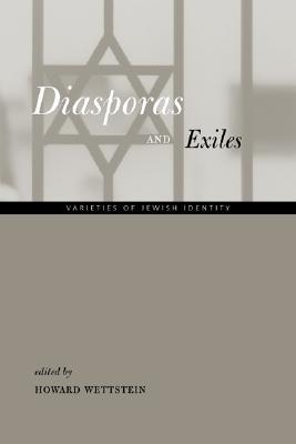 Image for Diasporas and Exiles: Varieties of Jewish Identity