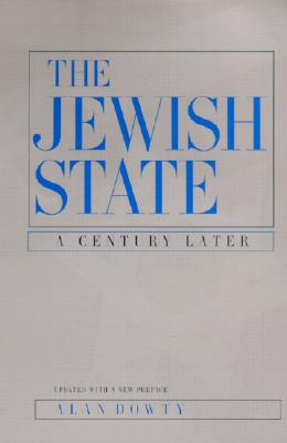 Image for The Jewish State: A Century Later, Updated With a New Preface