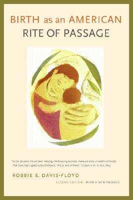 Birth as an American Rite of Passage, Davis-Floyd, Robbie E.