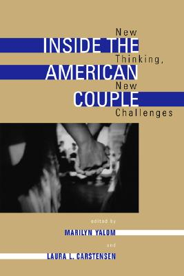 Image for Inside the American Couple: New Thinking, New Challenges
