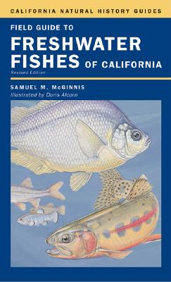 Image for Field Guide to Freshwater Fishes of California (California Natural History Guides)