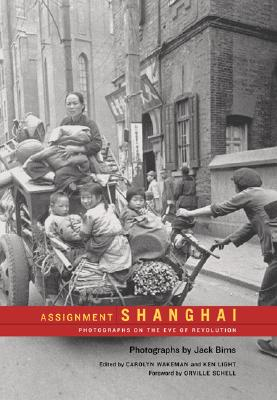 Image for Assignment Shanghai: Photographs on the Eve of Revolution