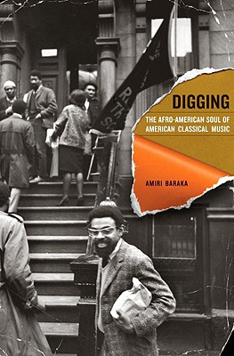 Image for Digging: The Afro-American Soul of American Classical Music