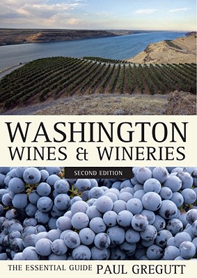 Image for Washington Wines and Wineries: The Essential Guide