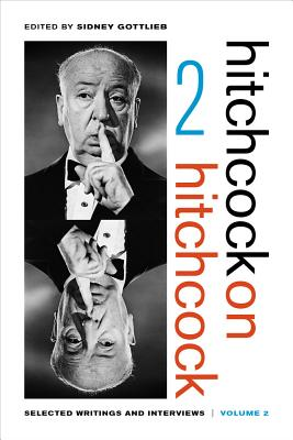 Image for Hitchcock on Hitchcock, Volume 2: Selected Writings and Interviews