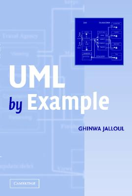 UML by Example (Sigs: Advances in Object Technology S), Jalloul, Ghinwa