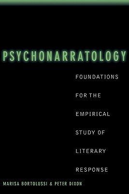 Image for Psychonarratology: Foundations for the Empirical Study of Literary Response