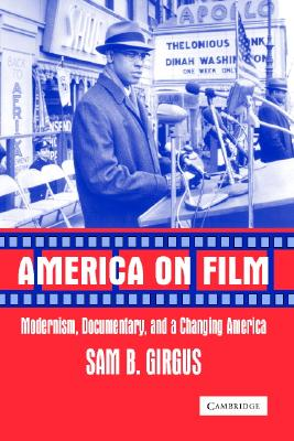 Image for America on Film: Modernism, Documentary, and a Changing America