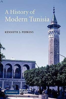 A History of Modern Tunisia, Perkins, Kenneth