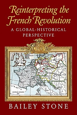 Image for Reinterpreting the French Revolution: A Global-Historical Perspective