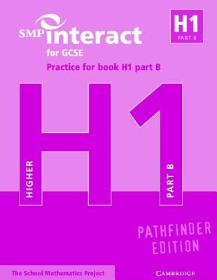 Image for SMP Interact for GCSE Practice for Book H1 Part B Pathfinder Edition (SMP Interact Pathfinder)