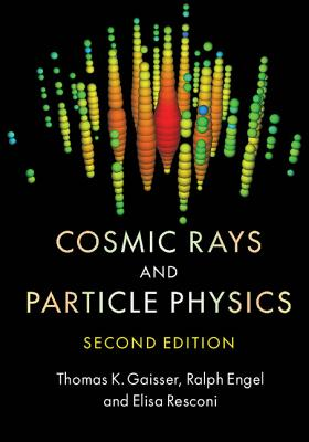Image for Cosmic Rays and Particle Physics