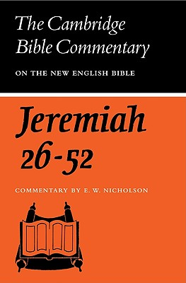 Book of the Prophet Jeremiah Chapter 26-52, Nicholson, Ernest