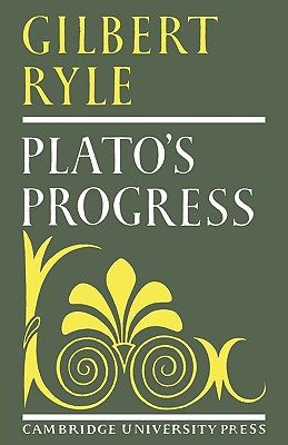 Plato's Progress, Ryle, Gilbert