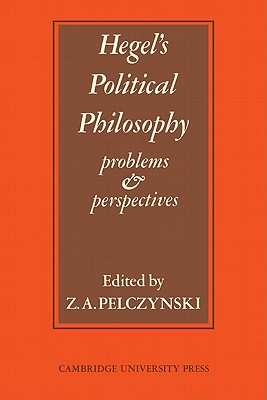 Image for Hegel's Political Philosophy: Problems & Perspectives (A Collection of New Essays)