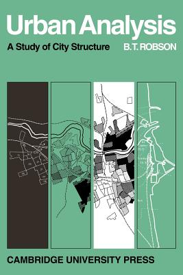 Image for Urban Analysis: A Study of City Structure with Special Reference to Sunderland (Cambridge Geographical Studies)