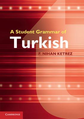 Image for A Student Grammar of Turkish