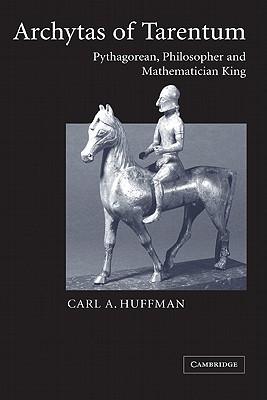 Image for Archytas of Tarentum: Pythagorean, Philosopher and Mathematician King