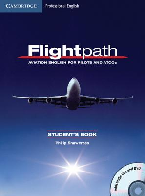 Image for Flightpath Student's Book with Audio CDs (3) and DVD  Aviation English for Pilots and ATCOs.  Aviation English for Pilots and Atcos