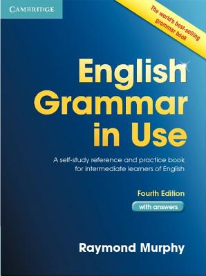 Image for English Grammar in Use with Answers  A Self-study Reference and Practice Book for Intermediate Students of English
