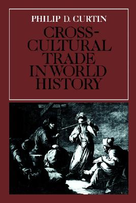 Image for Cross-Cultural Trade in World Hist (Studies in Comparative World History)