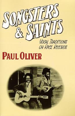 Image for Songsters and Saints: Vocal Traditions on Race Records