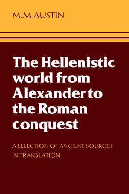 Image for Hellenistic World From Alexander to the Roman Conquest