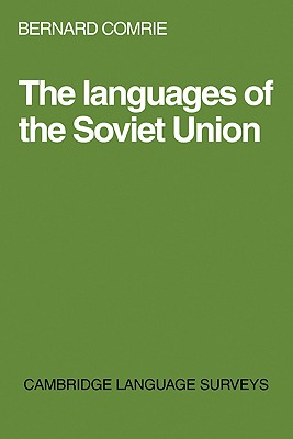 The Languages of the Soviet Union (Cambridge Language Surveys), Comrie, Bernard