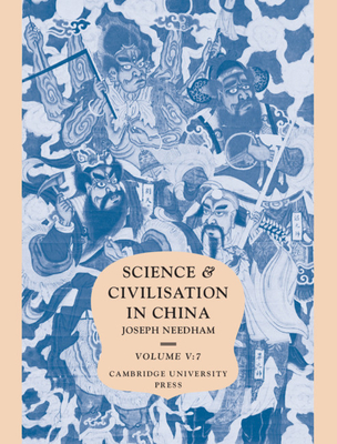 Image for Science and Civilisation in China,  Volume 5:  Chemistry and Chemical Technology, Part 7, Military Technology: The Gunpowder Epic