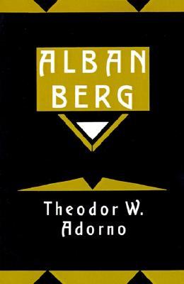 Alban Berg: Master of the Smallest Link, Adorno, Theodor W.