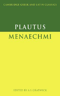Plautus Menaechmi (Cambridge Greek and Latin Classics)