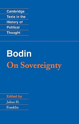 Image for Bodin: On Sovereignty (Cambridge Texts in the History of Political Thought)