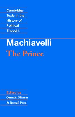 Machiavelli: The Prince (Cambridge Texts in the History of Political Thought), Niccolo Machiavelli