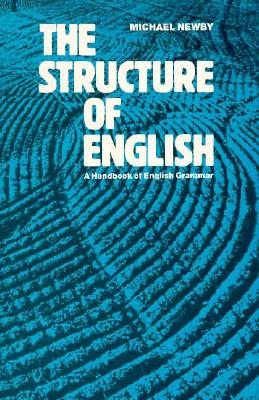 Image for The Structure of English: A Handbook of English Grammar