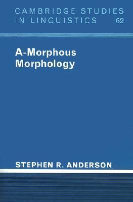 Image for A-Morphous Morphology