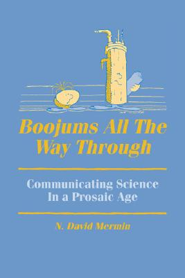 Boojums All the Way through: Communicating Science in a Prosaic Age, Mermin, N. David
