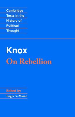 Image for On Rebellion: Cambridge Texts in the History of Political Thought