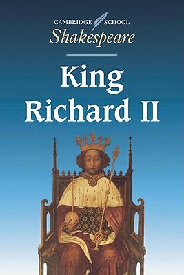 King Richard II (Cambridge School Shakespeare), Shakespeare, William