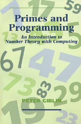 Primes and Programming, Giblin, Peter J.