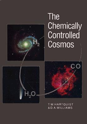 Image for Chemically Controlled Cosmos: Astronomical Molecules from the Big Bang to Exploding Stars, The