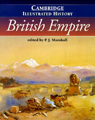 Image for The Cambridge Illustrated History of the British Empire (Cambridge Illustrated Histories)