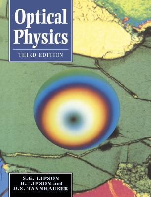 Optical Physics, Lipson, Stephen G.; Lipson, Henry; Tannhauser, David Stefan