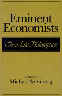Image for Eminent Economists: Their Life Philosophies