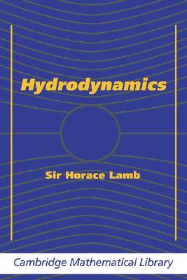 Hydrodynamics (Cambridge Mathematical Library), Lamb , Sir Horace