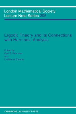 Ergodic Theory and Harmonic Analysis: Proceedings of the 1993 Alexandria Conference (London Mathematical Society Lecture Note Series)
