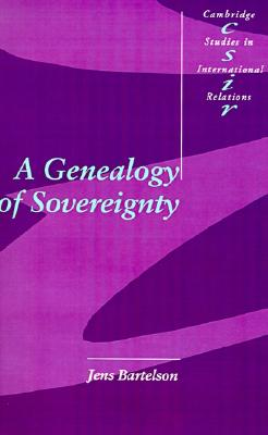 Image for A Genealogy of Sovereignty (Cambridge Studies in International Relations)